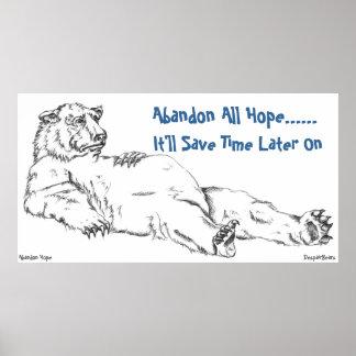 Förtvivlanbjörnaffischen - överge allt hopp poster