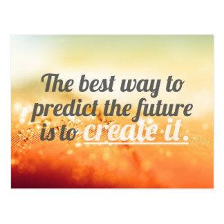 Förutsäg framtiden - Motivational citationstecken Vykort