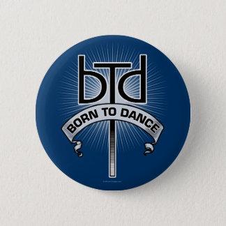 Fött att dansa (grundläggande) standard knapp rund 5.7 cm