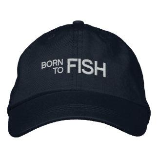 Fött att fiska den broderade hatten broderad keps