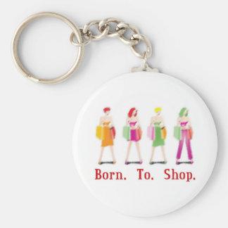 Fött att shoppa rund nyckelring