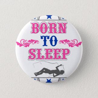 Fött att sova standard knapp rund 5.7 cm