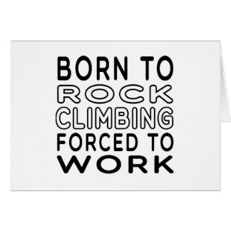 Fött att vagga klättringen som tvingas för att hälsningskort