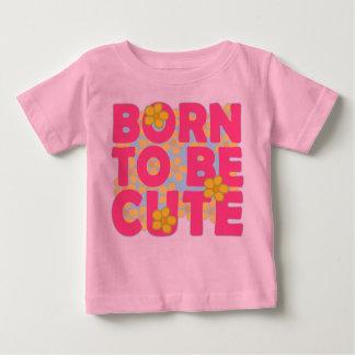Fött att vara gulligt tee shirts