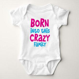 Fött in i denna GALNA FAMILJ! T-shirt