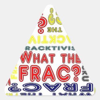 Fracking Triangelformat Klistermärke