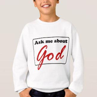 Fråga mig om gud tee shirt