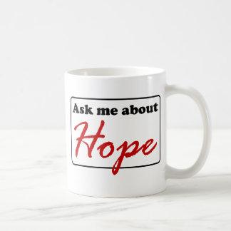 Fråga mig om hopp kaffemugg