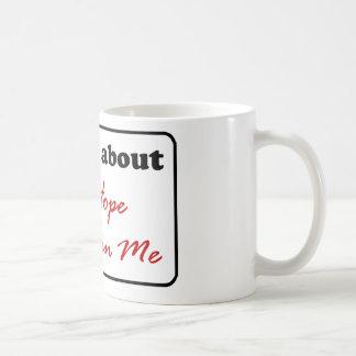 Fråga mig om hoppet som är i mig kaffemugg