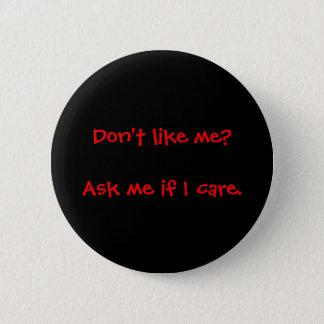 Fråga mig, om jag att bry sig knäppas standard knapp rund 5.7 cm