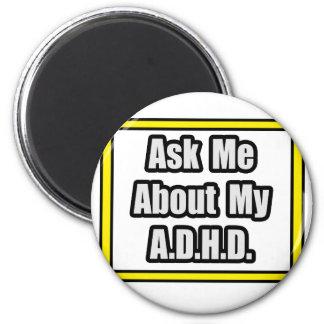 Fråga mig om min A.D.H.D Magnet För Kylskåp