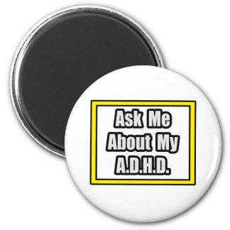 Fråga mig om min A.D.H.D Magneter För Kylskåp