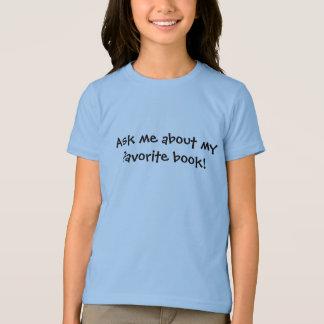 Fråga mig om min favorit- bok tshirts