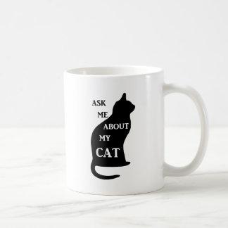 Fråga mig om min katt kaffemugg