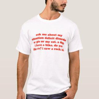 Fråga mig om mitt TILLFOGAR… Tee Shirt