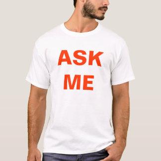 Fråga mig t shirts