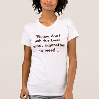 """""""Frågar Please inte för öl, vin, cigaretter eller… Tee"""