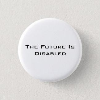 """Framtiden är rörelsehindrad, knäppas, 1 1/4"""" vit mini knapp rund 3.2 cm"""
