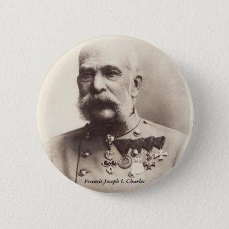 Francis Joseph I. Charles Knäppas Standard Knapp Rund 5.7 Cm