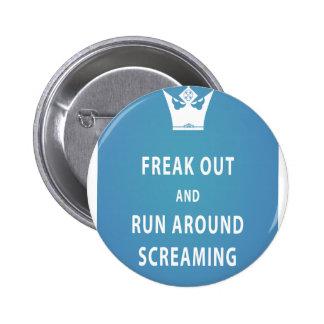 Freak ut och springa runt om att skrika (som är bl standard knapp rund 5.7 cm
