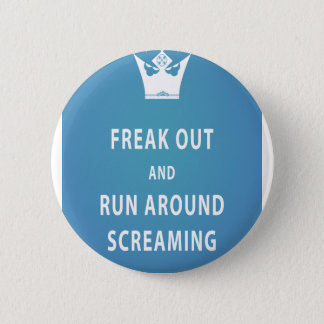 Freak ut och springa runt om att skrika (som är standard knapp rund 5.7 cm