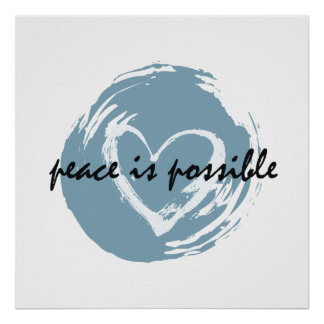 Fred är möjligheten affisch