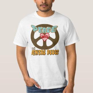 Fredkärlek och tandtråd t shirt