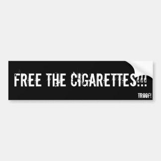 Frigör cigaretterna!!! bildekal
