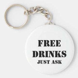 FRIGÖR DRINKAR frågar precis Rund Nyckelring