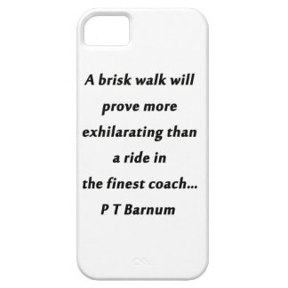 Friskt gå - P T Barnum iPhone 5 Skydd