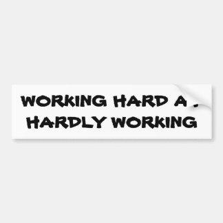 Funktionsdugligt hårt på knappt arbetet bildekal