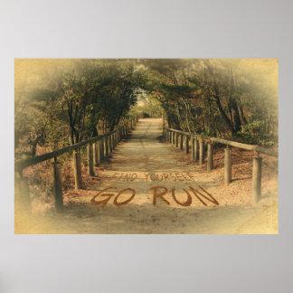 Fyndet dig går springan parkerar Motivational jogg Poster