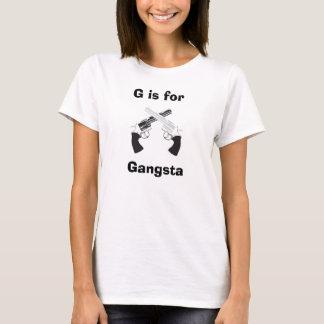 G är för Gangsta Tee Shirts