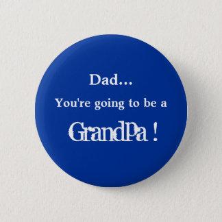 Gå att vara en morfar! standard knapp rund 5.7 cm