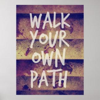 Gå din egna väg poster