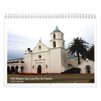 Gammal beskickning San Luis Rey de Francia Kalender