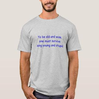 Gammalt och klokt t shirts