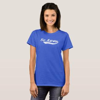 Går den Away skjortan för kvinnor som önskar att Tee Shirt
