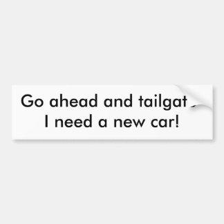 Går framåt och baklucka-ibehov en ny bil! bildekal