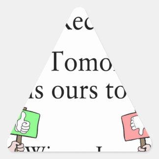 Gårdaget är inte vår att återställa, utan är i triangelformat klistermärke