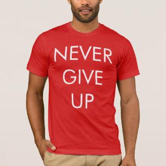 Ge aldrig upp manar T-tröja T-shirts