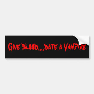Ge blod….,datera en vampyr bildekal