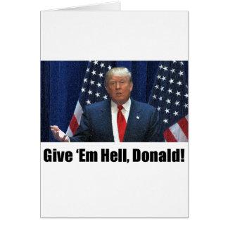 Ge dem helvete, Donald! Hälsningskort