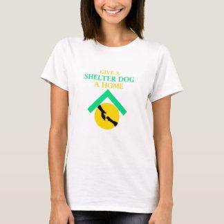 ge en skyddhund ett hem t-shirts