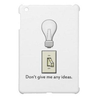 Ge inte mig några idéer iPad mini mobil fodral