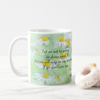 Ge inte upp - den Galatians 6:9 Kaffemugg