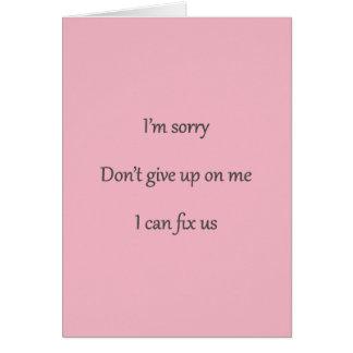 Ge inte upp på mig det rosa kortet hälsningskort