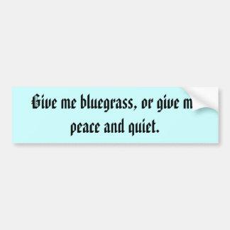 Ge mig blågräset, eller…., bildekal