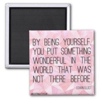 Genom att vara dig