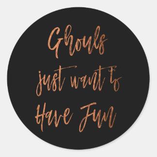 Ghouls önskar precis att ha den roliga Halloween Runt Klistermärke
